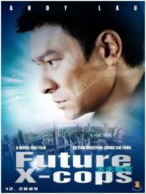Cảnh Sát Tương Lai | Future X-cops (2010)