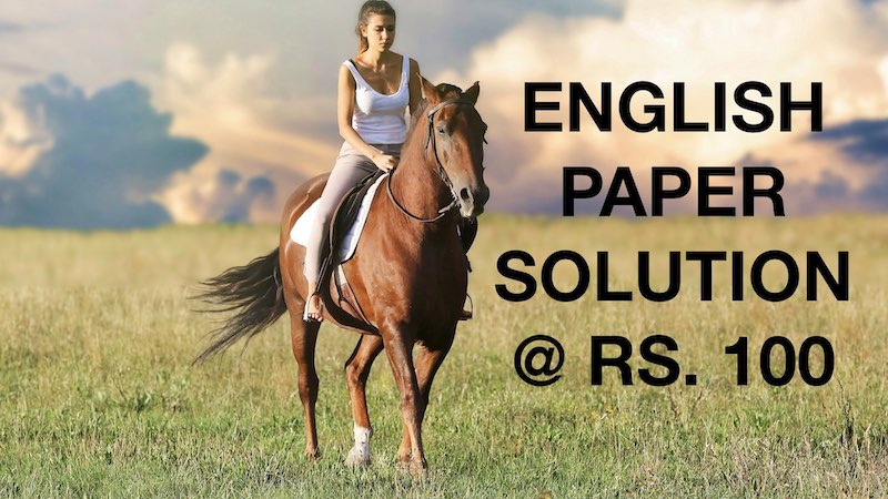 ENGLISH PAPER SOLUTION FOR BOARD EXAM