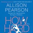 BOOK NEWS: How Hard Can it Be? by Allison Pearson