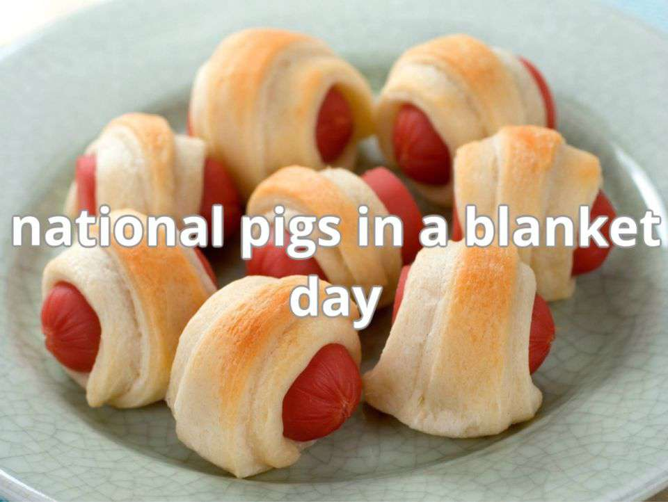 National Pigs in a Blanket Day Wishes
