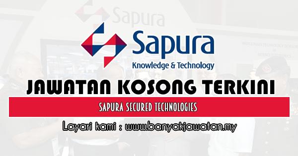 Jawatan Kosong 2020 di Sapura Secured Technologies
