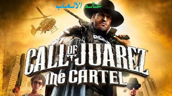 تحميل لعبة Call of Juarez The Cartel للكمبيوتر بحجم صغير