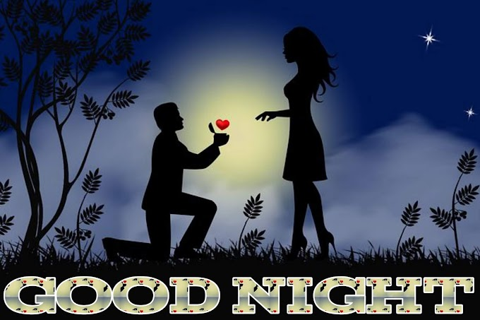 GOOD NIGHT IMAGE WITH LOVE |COUPLE AND GIRLFRIEND LOVE IMAGE HD