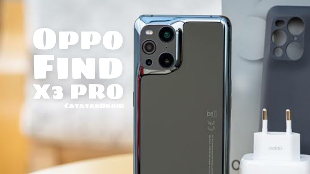 Spesifikasi dan Harga Oppo Find X3 Pro Terbaru