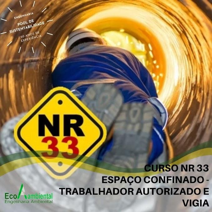 CURSO NR 33 - ESPAÇO CONFINADO - TRABALHADOR AUTORIZADO E VIGIA
