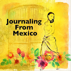 Journaling From Mexico