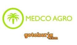 Lowongan Kerja PT Api Metra Palma (Medco Agro)