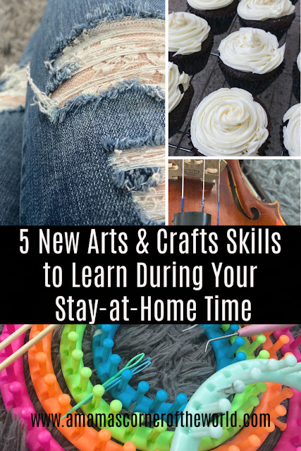 Pinnable image for New Arts & Crafts Skills to Learn During your Stay at Home Time