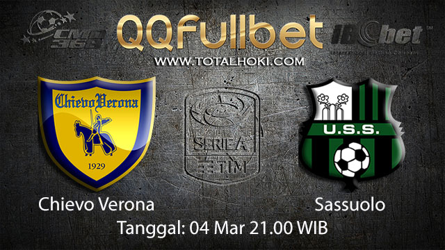BOLA88 - PREDIKSI TARUHAN BOLA CHIEVO VS SASSUOLO 4 MARET 2018 ( ITALIAN SERIE A )