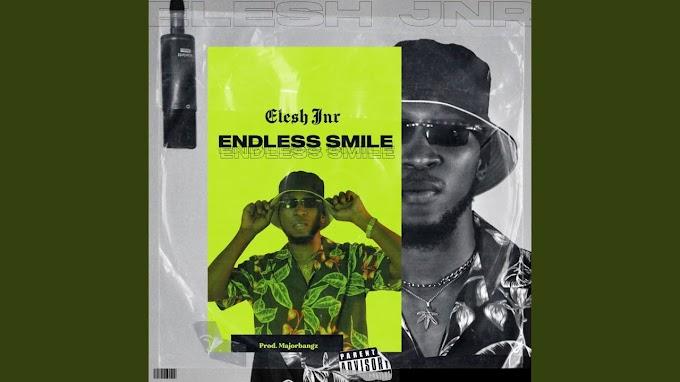 [Music + Video] Elesh Jnr – Endless Smile