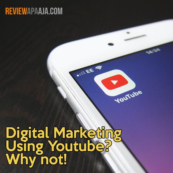 Digital Marketing Using Youtube? Why not!