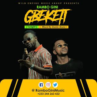 Rambo Gini - Gb3k3Ti (Tonight) [Prod by Danticbeat & Ransombeat]