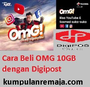 Beli Paket OMG 10 GB Harga 5000 / 3 hari denagn aplikasi DigiPost Telkomsel
