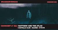 Concierto de Matthew and the Atlas en Costello Club