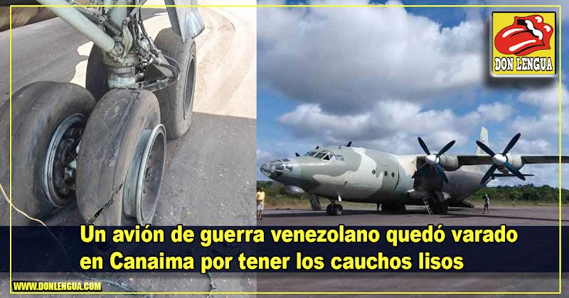 Un avión de guerra venezolano quedó varado en Canaima por tener los cauchos lisos