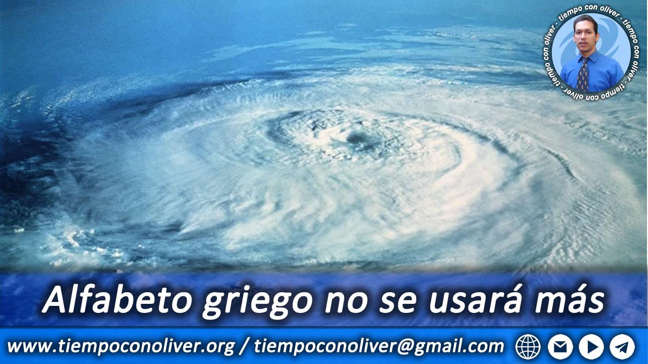 Retiran nombres de 4 huracanes y uso de alfabeto griego
