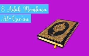 Sudah Tahu? Inilah 8 Adab dalam Membaca Al-Qur'an