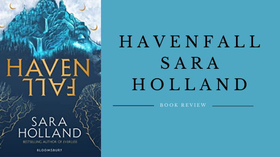 Havenfall by Sara Holland
