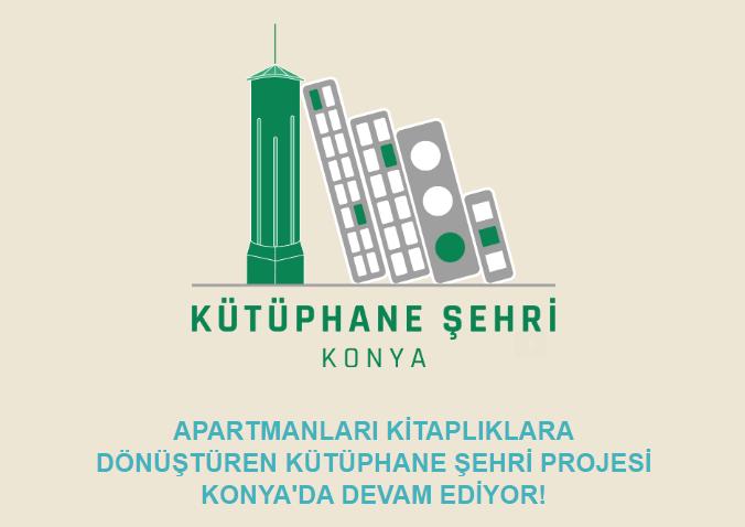 Kütüphane Şehri Projesi Konya'da Devam Ediyor