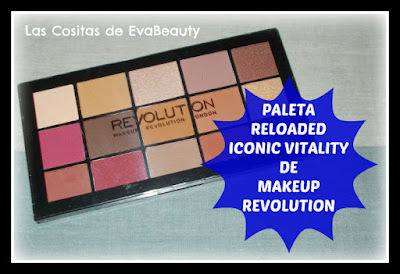 Review Paleta RELOADED ICONIC VITALITY de Makeup Revolution
