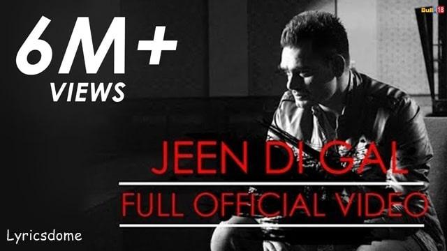 Jeen Di Gal Lyrics - Prabh Gill