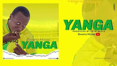 Bwana Misosi - Yanga