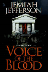 http://thepaperbackstash.blogspot.com/2007/06/voice-of-blood-by-jemiah-jefferson.html