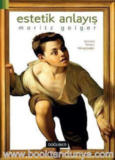 Moritz Geiger - Estetik Anlayış