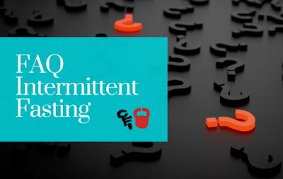 Intermittent Fasting FAQs