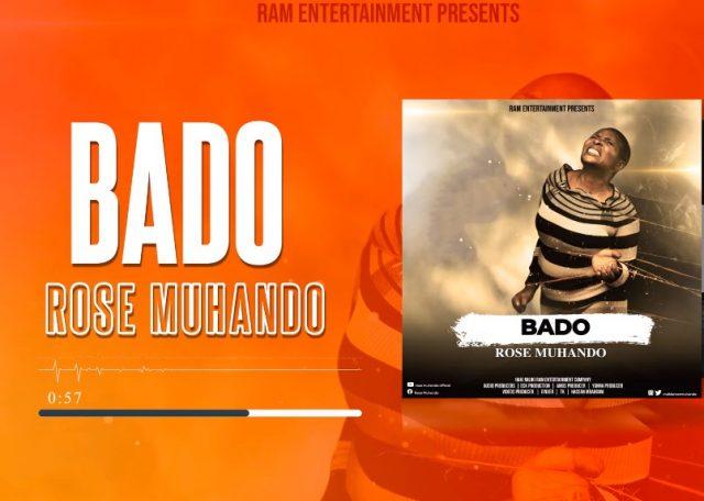 AUDIO l Rose Muhando - Bado l Download New song