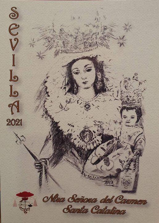 Cartel y cultos de la Hermandad del Carmen y del Rosario de Santa Catalina de Sevilla 2021