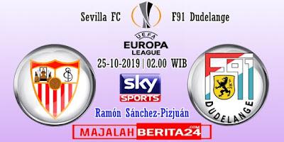 Prediksi Sevilla vs Dudelange — 25 Oktober 2019