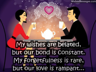 Happy Birthday wishes quotes for wife: my wishes are belated,