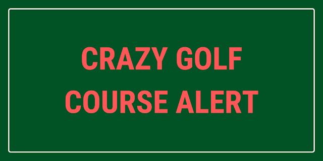 There are plans for a new Crazy Golf course to open in Towyn, Wales