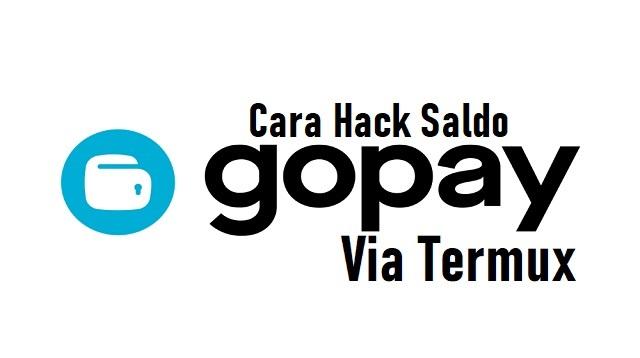 Cara Hack Saldo Gopay Via Termux