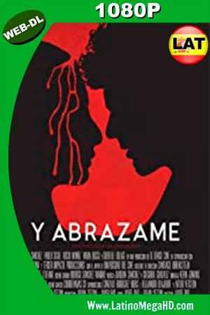 Y Abrázame (2017) Latino HD WEBRIP 1080P ()