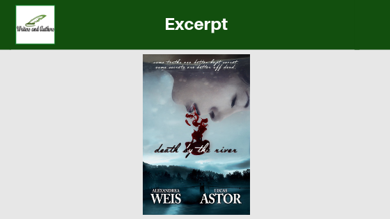 Excerpt: Death by the River by Alexandrea Weis & Lucas Astor