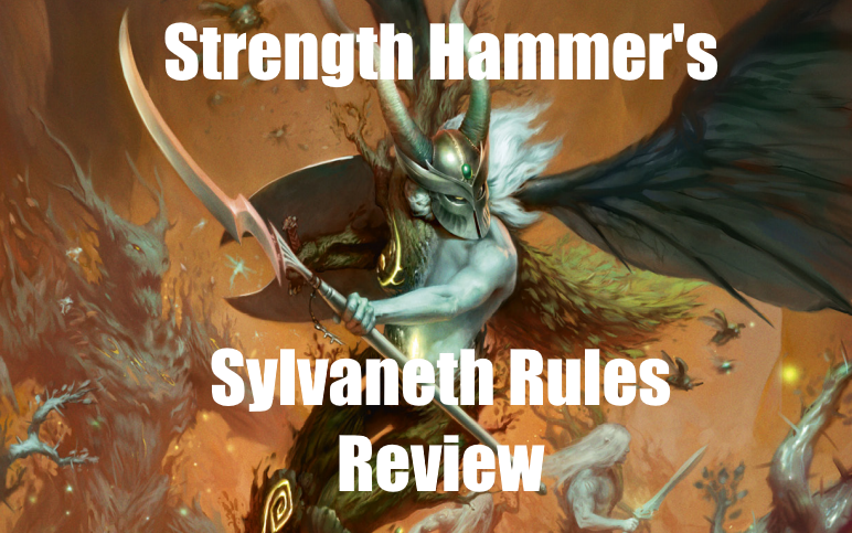 Strength Hammer: Battletome Review: Sylvaneth on The Battlefield
