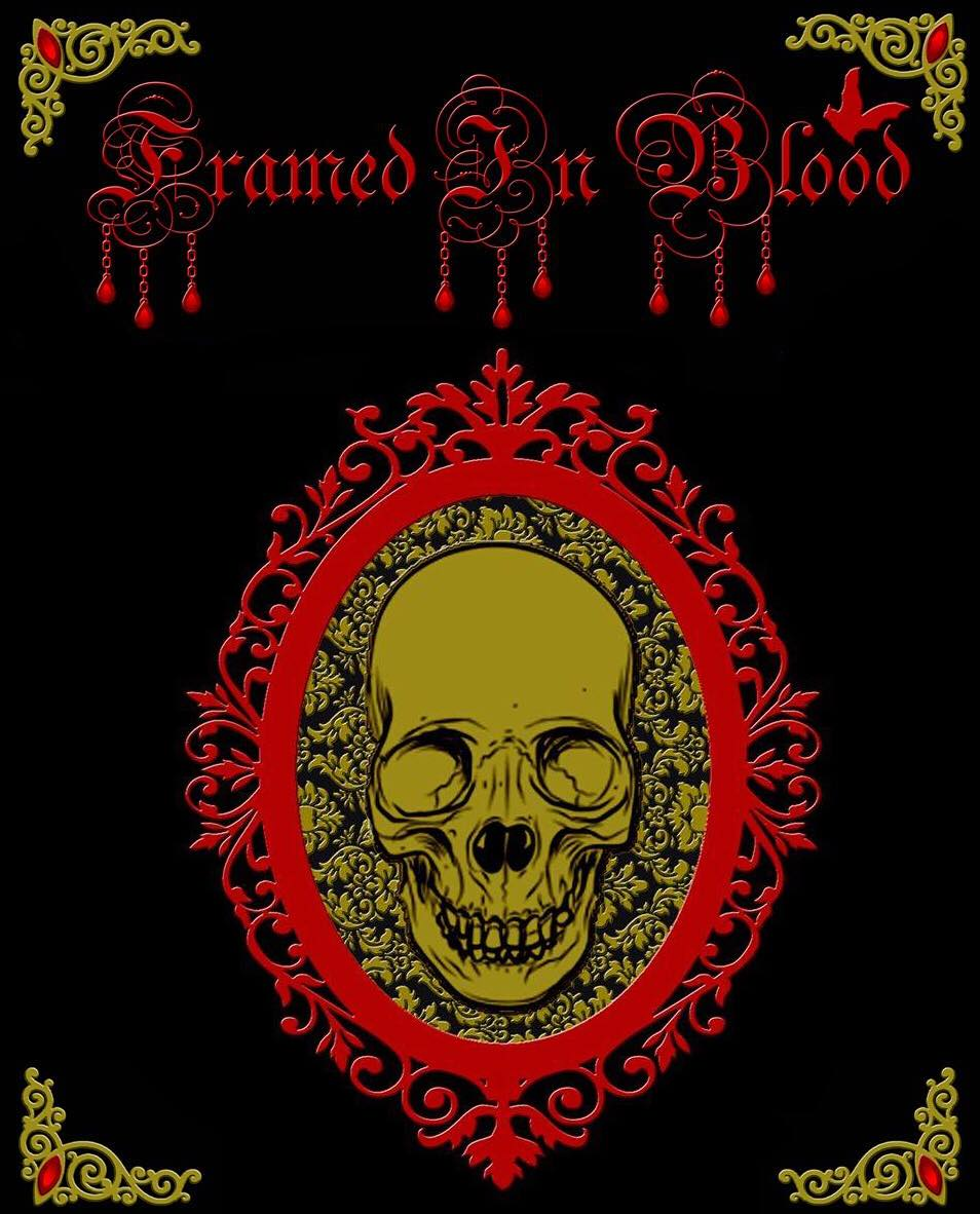Framed In Blood