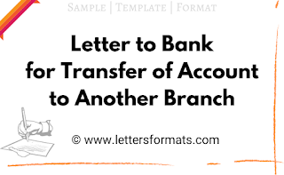 letter to bank for transfer of account to another branch