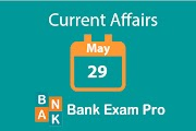 Current Affairs 29th May 2019 | Daily GK Updates