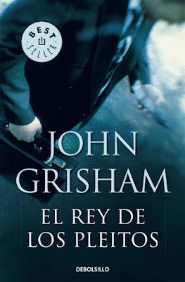 Reseña: El Rey de los Pleitos de John Grisham
