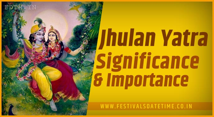 Jhulan Yatra Significance and Importance