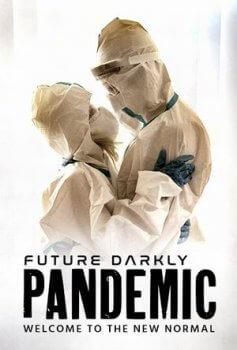 Download [18+] Future Darkly: Pandemic (2021) English 360p 390mb || 480p 590mb || 720p 1.2gb