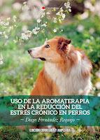 http://editorialcirculorojo.com/uso-de-la-aromaterapia-en-la-reduccion-del-estres-cronico-en-perros/