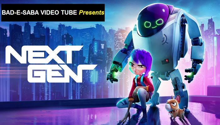 BAD-E-SABA Presents - Animated Movie Next Gen 2018 Watch Free Online