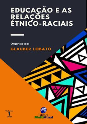 Educação e as Relações Étnico-Raciais