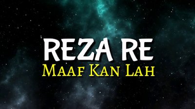 download lagu maafkanlah reza re mp3