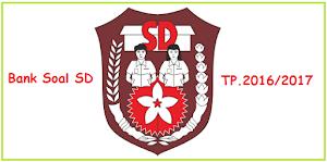 Kumpulan Soal UTS SD Kelas 1 2 3 4 5 6 Semester 1 Tahun Pelajaran 2016/2017
