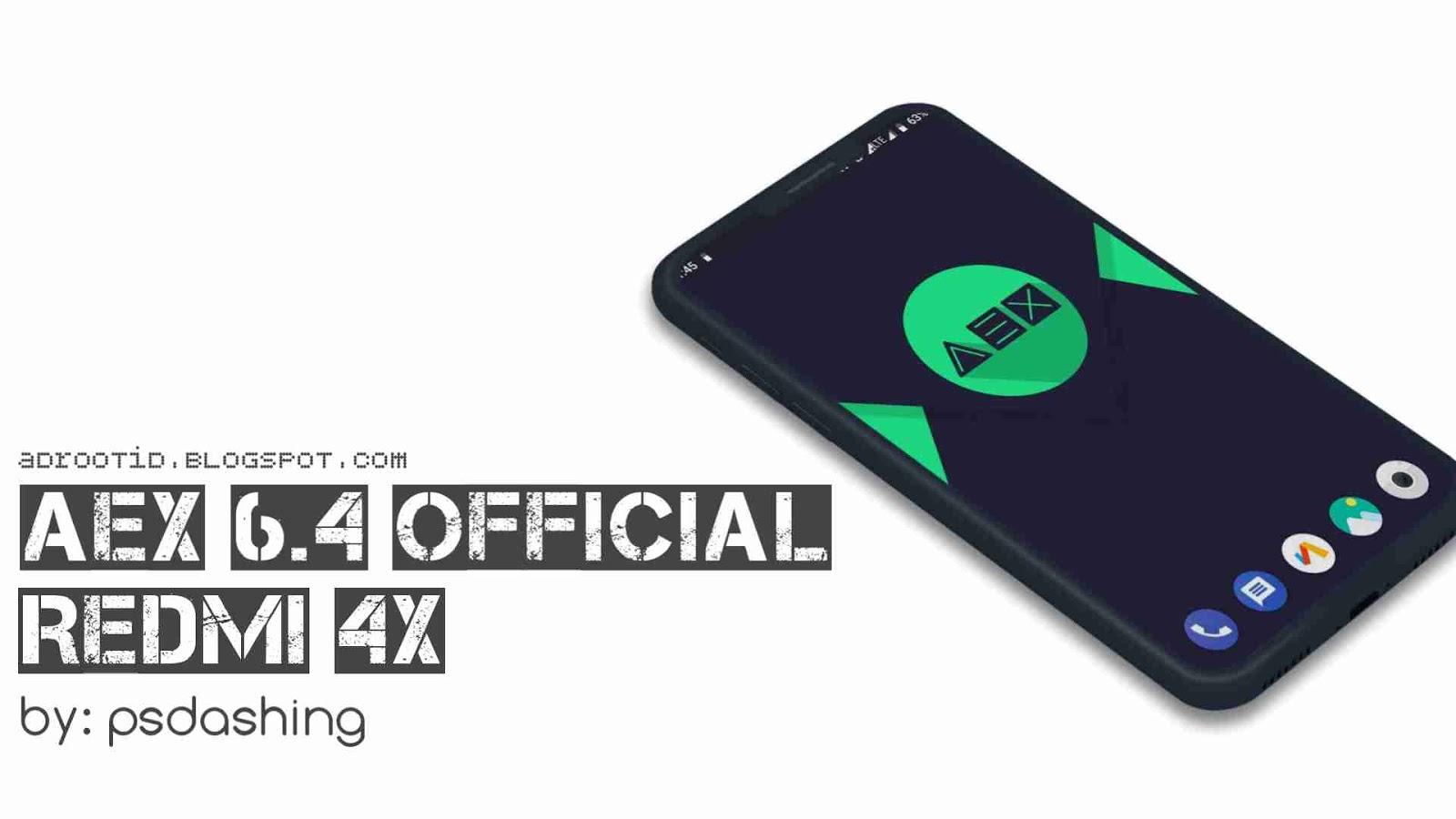 Aex 6.4 rom official redmi 4x